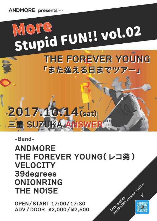 ANDMORE presents【More stupid fun! vol.2】~THE FOREVER YOUNG 「また会える日までツアー」~